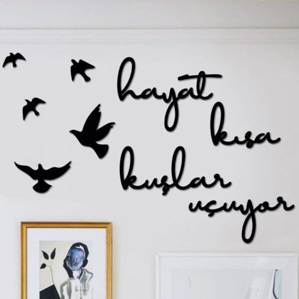 Hayat Kısa Kuşlar Uçuyor Dekoratif Metal Duvar Tablosu
