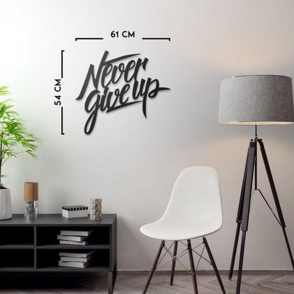 Never Give UP – Metal Modern Tablo